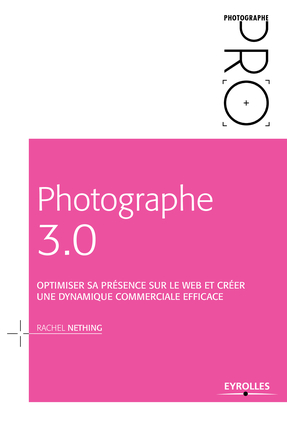 Photographe 3.0 - Rachel Nething