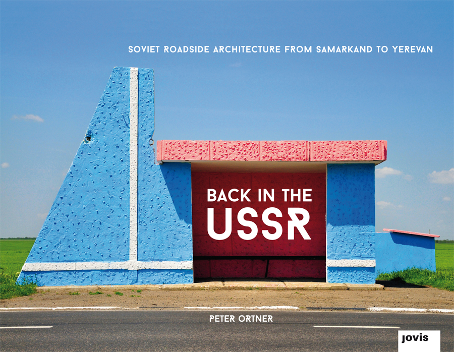 Photo : Peter Ortner / Back to the USSR