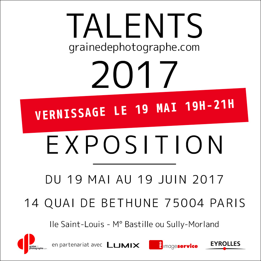 Talents grainedephotographe.com 2017 / vernissage et exposition