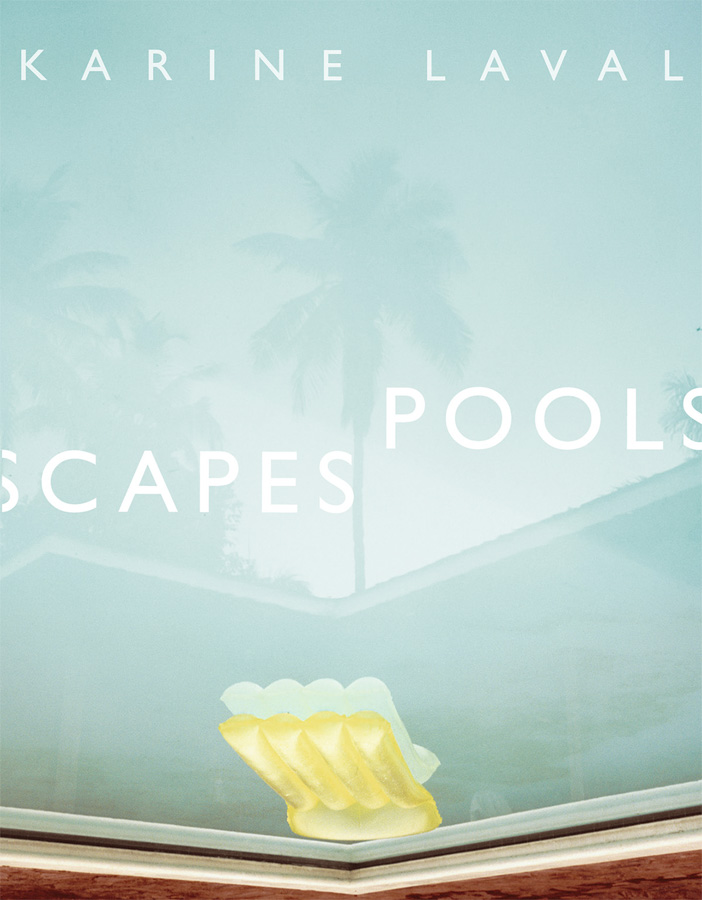 Pools scapes cover -Karine Laval- The Pool – Histoires d'Eau